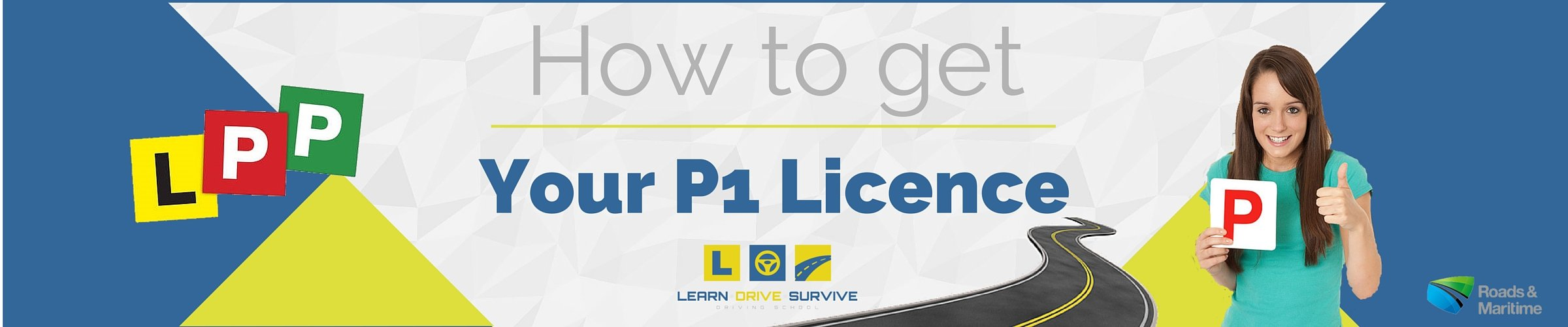 How to get your P1 Drivers Licence